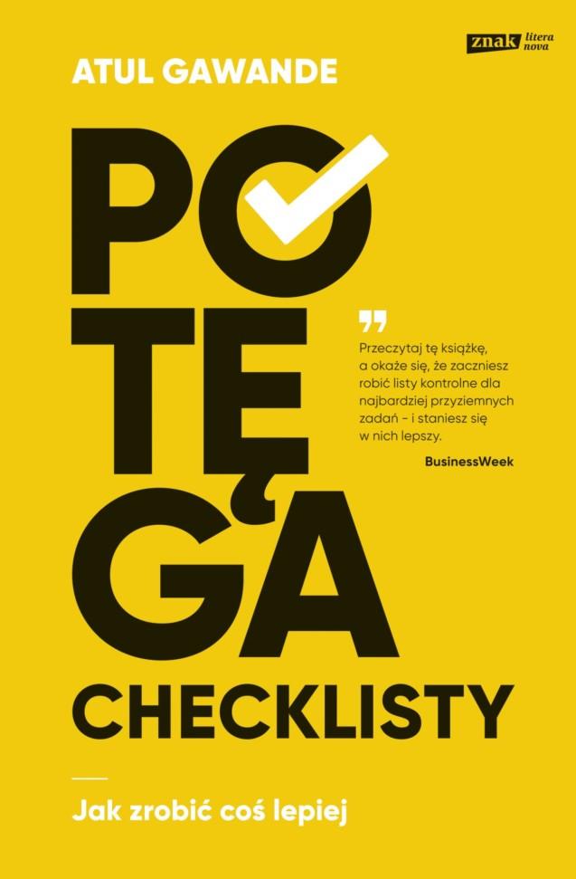 Potęga checklisty. Jak zrobić coś lepiej