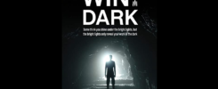 Win In The Dark: Some think you shine under the bright lights, the bright lights only reveal your work in the dark