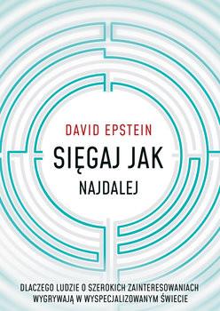Sięgaj jak najdalej – David Epstein